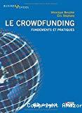 Le crowdfunding : fondements et pratiques