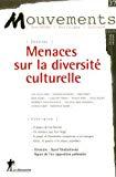 Menaces sur la diversité culturelle