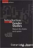 Introduction aux gender studies : manuel des études sur le genre