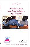 Pratiques pour une école inclusive : agir ensemble