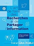L'art de faire des recherches et de partager l'information : pratiques et techniques de veille et de curation sur Internet