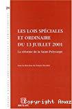 Les lois spéciales et ordinaire du 13 juillet 2001 : la réforme de la Saint-Polycarpe.