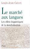 Le Marché aux langues : les effets linguistiques de la création