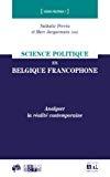 Science politique en Belgique francophone : analyser la réalité contemporaine