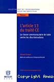 L'article 13 du Traité CE : la clause communautaire de lutte contre les discriminations