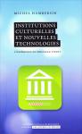 Institutions culturelles et nouvelles technologies.