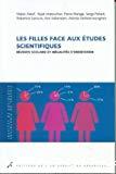 Les filles face aux études scientifiques : réussite scolaire et inégalités d'orientation