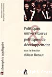 Politiques universitaires et politiques de développement