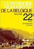 Le Patrimoine monumental de la Belgique : Wallonie : Namur : Arr. Dinant. Volume 22/1.