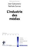 L'industrie des médias