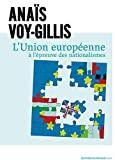L' Union européenne à l'épreuve des nationalismes