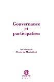 Gouvernance et participation : actes du colloque par l'Institut de Recherche sur les Entreprises et les Administrations (Université de Bretagne) et par Droit et changement social (Université de Nantes), le 28 novembre 2008