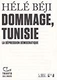 Dommage, Tunisie