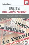 Requiem pour la presse socialiste : la gauche sans voix