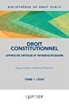 Droit constitutionnel. Approche critique et interdisciplinaire