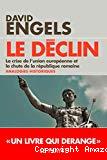 Le déclin : La crise de l'Union européenne et la chute de la République romaine. Quelques analogies historiques.