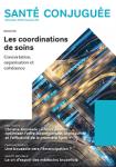 Santé conjuguée, n°89 - Décembre 2019 - Les coordinations de soins