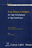 Droit, éthique et religion : de l'âge théologique à l'âge bioéthique