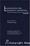 La protection des pouvoirs constitués : chef de l'Etat, ministres, parlementaires, juges