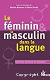 Le féminin et la masculin dans la langue.
