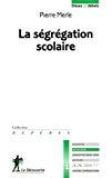 La ségrégation scolaire