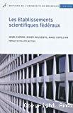 Les établissements scientifiques fédéraux