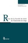 Revue de la Faculté de droit de l'Université de Liège