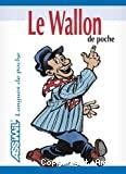 Le wallon de poche : Liège, Namur, Charleroi