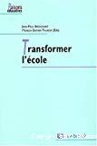 Transformer l'école