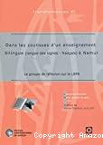 Dans les coulisses d'un enseignement bilingue (langue des signes-français) à Namur : le groupe de réflexion sur la LSFB
