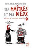 Des maîtres et des dieux : école et religions en Europe