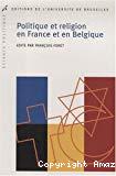 Politique et religion en France et en Belgique : l'héritage chrétien en question
