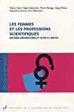 Les femmes et les professions scientifiques : diplômes universitaires et accès à l'emploi