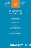 La diplomatie parlementaire