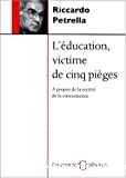 L'éducation victime de cinq pièges : à propos de la société de la connaissance