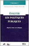 Evaluer les politiques publiques : regards croisés sur la Belgique