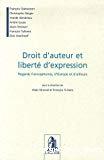 Droit d'auteur et liberté d'expression : regards francophones, d'Europe et d'ailleurs