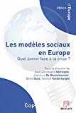 Les modèles sociaux en Europe : quel avenir face à la crise ?