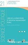 Crise de la démocratie et nouveau management public : discours, pratiques, instruments