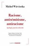 Racisme, antisémitisme, antiracisme - Apologie pour la recherche