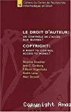 Le droit d'auteur : un contrôle de l'accès aux oeuvres ? = Copyright : a right to control access to works ?