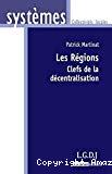 Les régions : clefs de la décentralisation