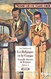 Nouvelle histoire de Belgique. Volume IV : La Belgique et le Congo : histoire d'une colonisation (1885-1980)