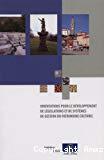 Orientations pour le développement de législations et de systèmes de gestion du patrimoine culturel