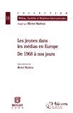 Les jeunes dans les médias en Europe : de 1968 à nos jours