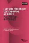 La pensée fédéraliste contemporaine au Québec