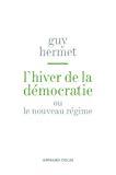 L'hiver de la démocratie ou le nouveau régime