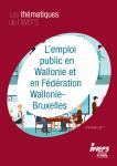 L'emploi public en Wallonie et en Fédération Wallonie-Bruxelles