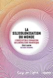La siliconisation du monde