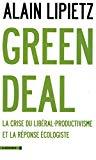Green Deal : la crise du libéral-productivisme et la réponse écologiste